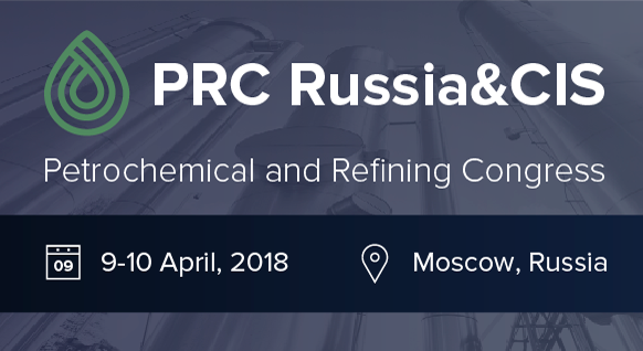 Petrochemical and Refining Congress Russia and CIS