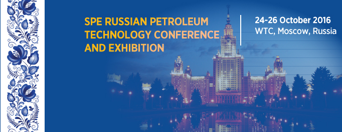 One Week Left to Submit Your Paper Proposal for SPE Russian Petroleum Technology Conference and Exhibition